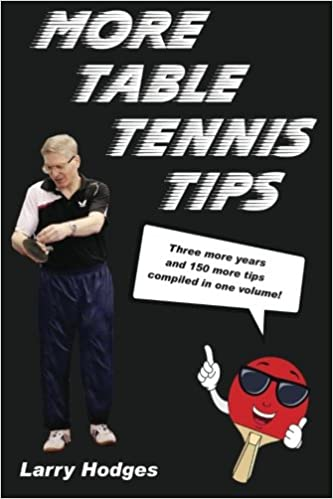 Amazon more table tennis tips 9781544715131 larry hodges amazon more table tennis tips 9781544715131 larry hodges books fandeluxe Gallery