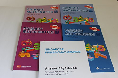 - Singapore Primary Mathematics Level 6 KIT + Answer Booklet (US Edition)--Textbooks 6A and 6B, Workbooks 6A and 6B and Answer Key Booklet