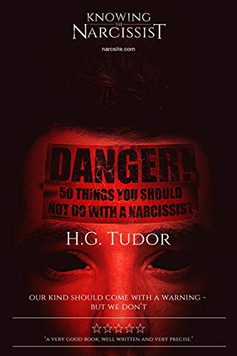 Danger: 50 Things You Should Not Do With a Narcissist by [Tudor, H G]