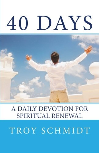 Download 40 Days: A Daily Devotion for Spiritual Renewal PDF