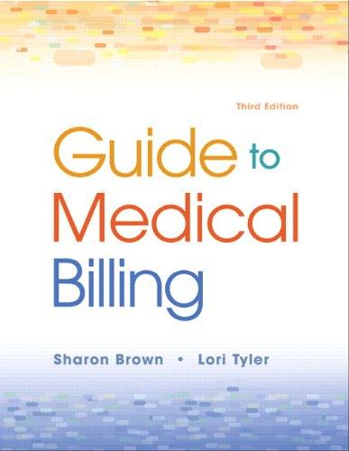 Guide to Medical Billing, 3/e Pdf