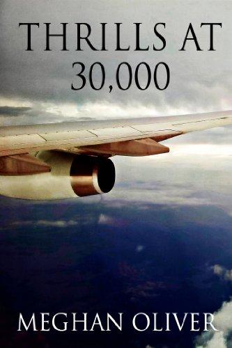 Thrills at 30,000 (Hot MILFs, Muscular Virgins)