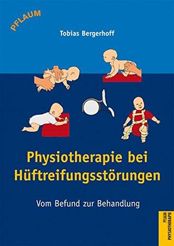 Physiotherapie bei Hüftreifungsstörungen: Vom Befund zur Behandlung