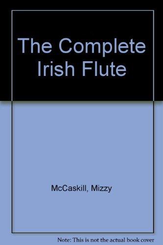 The Complete Irish Flute -