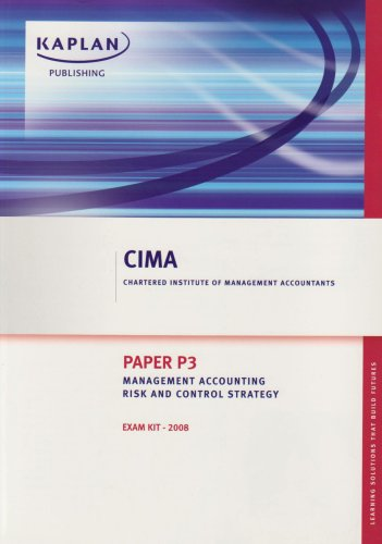 Management Accounting Risk and Control Strategy - Exam Kits: Paper P3