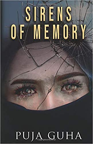 Sirens of Memory by Puja Guha