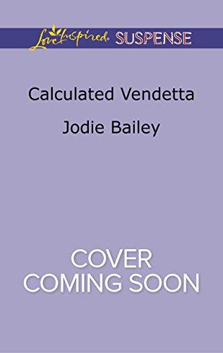 book cover of Calculated Vendetta