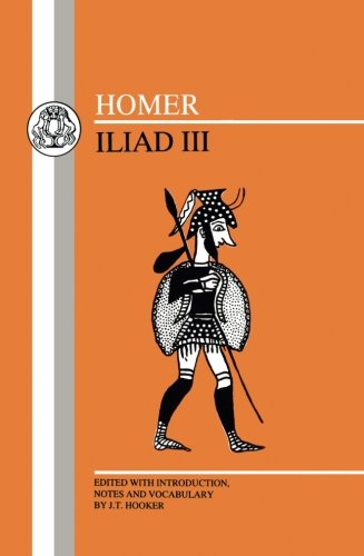 Homer: Iliad III (Greek Texts) (Bk.3) by Brand: Bristol Classical Press