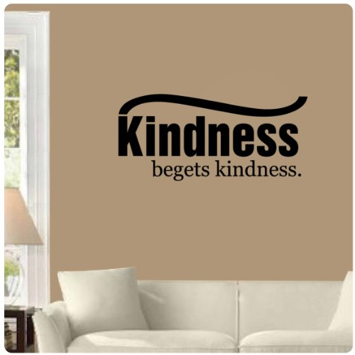 Kindness begets Kindness Wall Decal Sticker Art Mural Home D?cor Quote