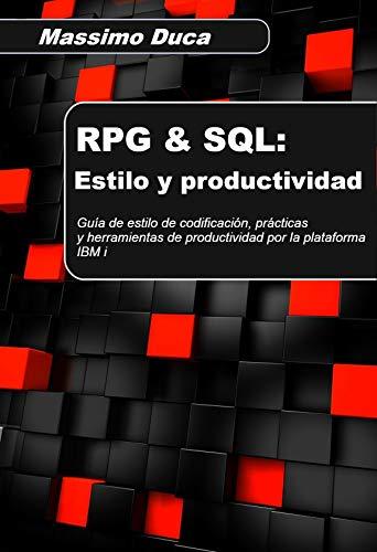 RPG & SQL: Estilo y productividad: Guía de estilo de, used for sale  Delivered anywhere in USA
