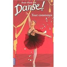 Danse ! tome 40: Tout commence