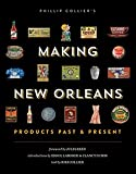 img - for Making New Orleans: Products Past & Present book / textbook / text book