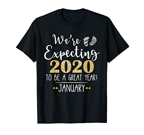 We're Expecting 2020 To Be A Great Year Funny Pregnant Shirt -