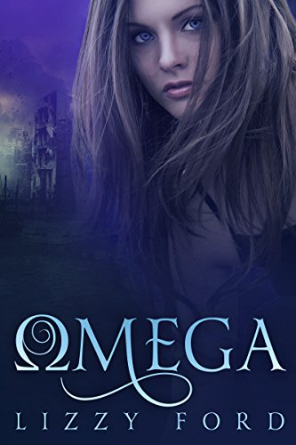 Omega (Omega Series Book 1) by [Ford, Lizzy]