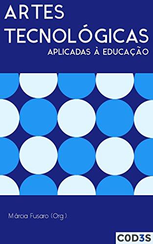 Artes Tecnológicas Aplicadas à Educação