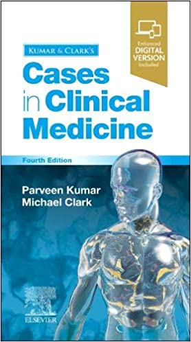 Kumar & Clark's Cases in Clinical Medicine E-Book, 4th Edition - Original PDF