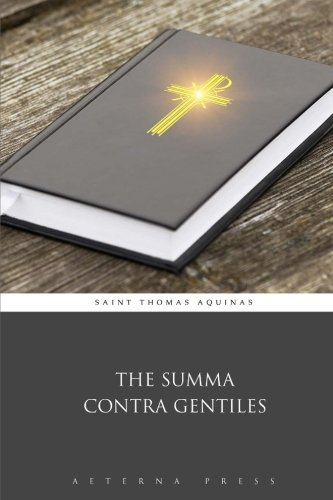 The Summa Contra Gentiles
