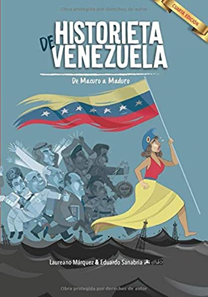 Historieta de Venezuela: De Macuro a Maduro: Amazon.es: Eduardo ...