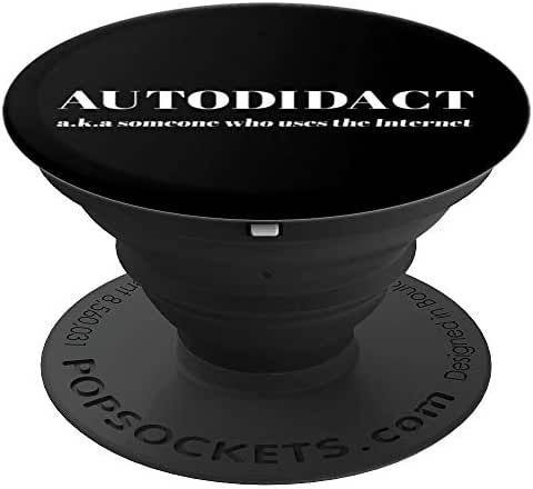 Sarcastic Autodidact Automath Gift PopSockets Grip and Stand for Phones and Tablets