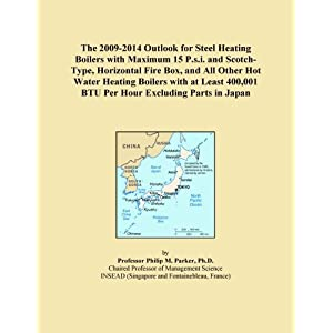 The 2009-2014 Outlook for Steel Heating Boilers with Maximum 15 P.s.i. and Scotch-Type, Horizontal Fire Box, and All Other Hot Water Heating Boilers with ... BTU Per Hour Excluding Parts in Japan Icon Group International