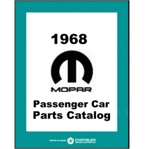 Illustrated Factory MoPar Parts Manual for 1968 Plymouth - Dodge - Chrysler - Imperial