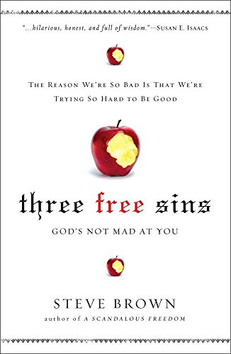 Three Free Sins: God's Not Mad at You ()