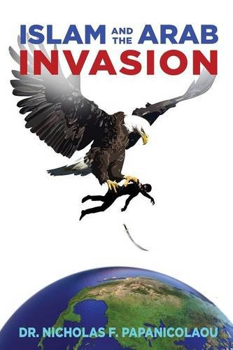 Download Islam and the Arab Invasion ebook