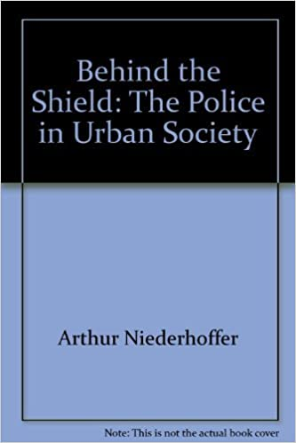 Book Behind the Shield: The Police in Urban Society