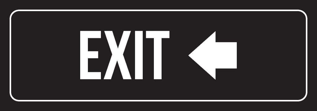 Black Background with White Font Exit Left Arrow Office Plastic Wall Sign (3x9) - Single