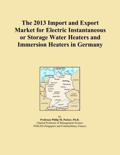 Price comparison product image The 2013 Import and Export Market for Electric Instantaneous or Storage Water Heaters and Immersion Heaters in Germany