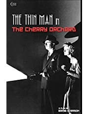 The Thin Man in The Cherry Orchard: A play by Bambi Everson (Plays by Bambi Everson)
