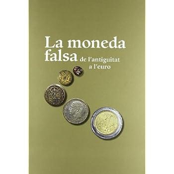 moneda falsa de l'antiguitat a l'euro/La (MNAC)