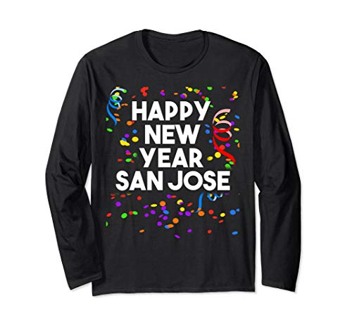 Happy New Year 2019 San Jose Party Long Sleeve Shirt -