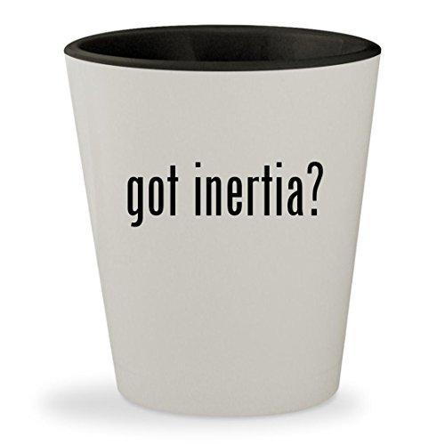 got inertia? - White Outer & Black Inner Ceramic 1.5oz Shot Glass