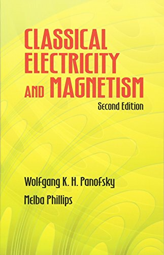 Classical Electricity and Magnetism: Second Edition (Dover Books on Physics)