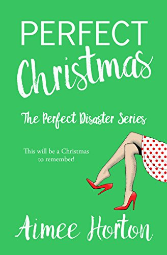 Perfect Christmas (Perfect Disaster Book 3)