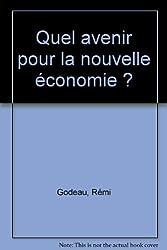 Quel avenir pour la nouvelle économie ?