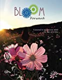 Download Bloom Forward: A Journal to Renew Your Mind One Day at a Time (Volume 1) in PDF ePUB Free Online