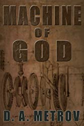 Machine of God (A Leonardo da Vinci Steampunk Fantasy Novel Book 1)