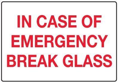 In Case of Emergency Break Glass Sticker