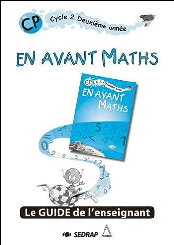 Télécharger en ligne En avant maths CP CP (Le guide) pdf ebook