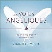 Les voies angéliques 2 | Chantel Lysette