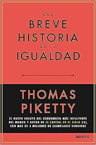 Una breve historia de la igualdad de Thomas Piketty