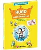 Hugo au royaume des sujets dangereux (Tome 3)