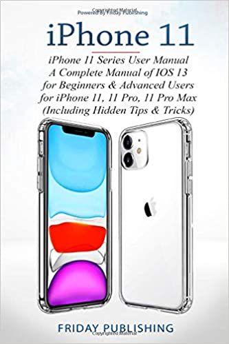 iPhone 11 Series User Manual: A Complete Manual