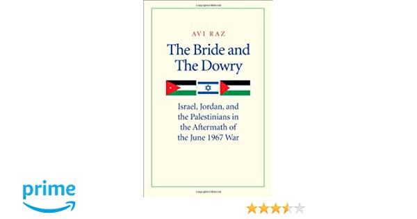 The Bride and the Dowry: Israel, Jordan, and the