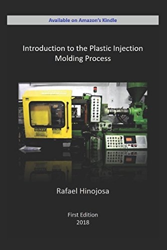Injection Molding - Introduction to the Plastic Injection Molding Process