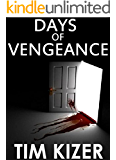 Days of Vengeance--A Suspense Novel