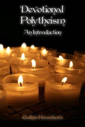 Devotional Polytheism: An Introduction