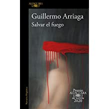 Salvar el fuego (Spanish Edition)
